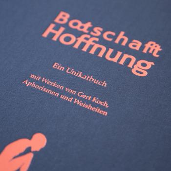 Botschaft Hoffnung von Gert Koch